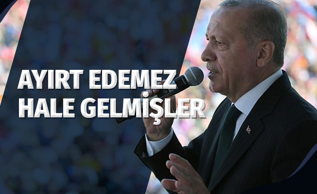 Cumhurbaşkanı Erdoğan: 'Türkiye Düşmanlığı İle Erdoğan Düşmanlığını Ayırt Edemez Hale Gelmişler'