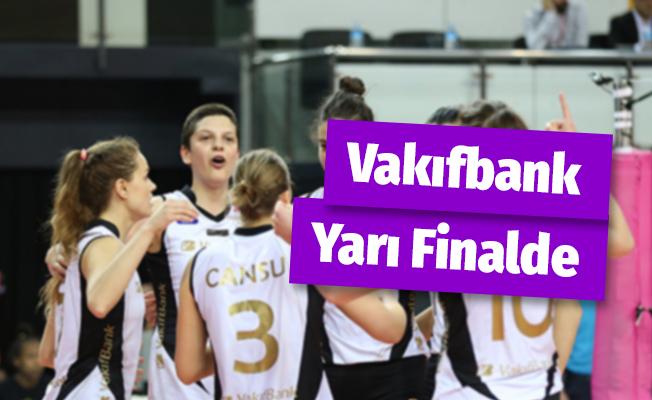 Vakıfbank, Sultanlar Ligi'nde Yarı Finale Yükseldi