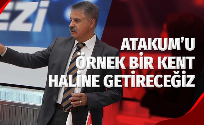 """Başkan Deveci: """"Atakum'u Örnek Bir Kent Haline Getireceğiz"""""""