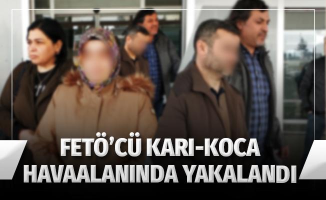 FETÖ'cü Karı-Koca Havalimanında Yakalandı