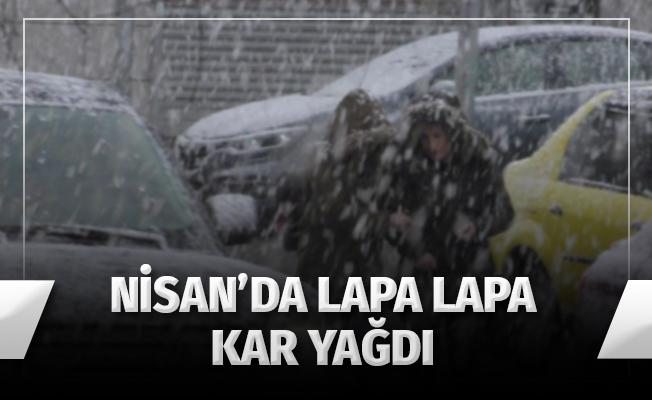 Nisan'da Lapa Lapa Kar Yağdı