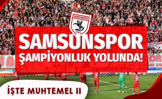 Samsunspor Şampiyonluk Yolunda!