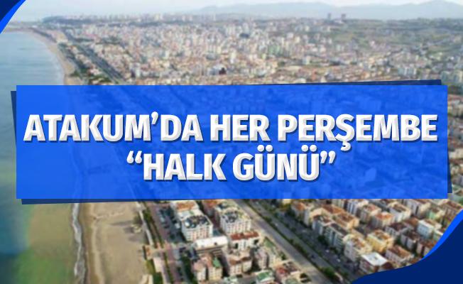 Atakum'da her perşembe 'Halk Günü'
