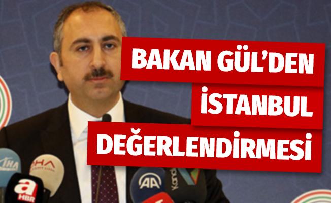 Bakan Gül'den YSK'nın İstanbul kararı değerlendirmesi