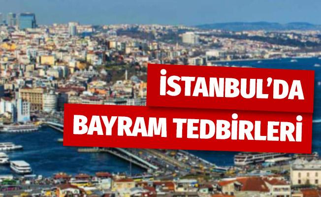 İstanbul Valiliği bayram tedbirlerini açıkladı