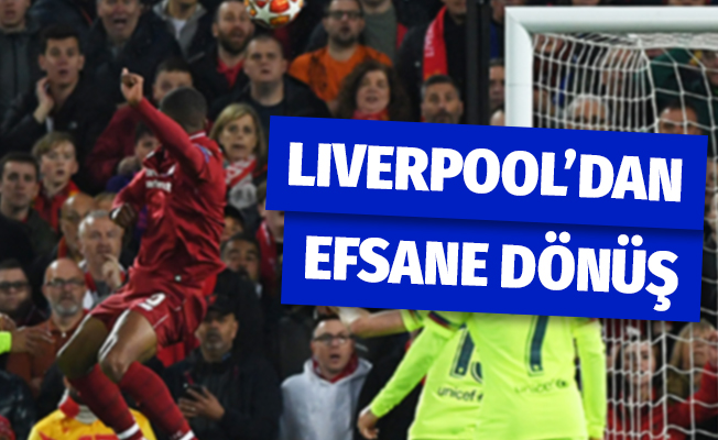 Liverpool Efsane Döndü! | Liverpool Barcelona Kaç Kaç Bitti