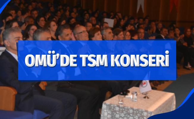 OMÜ'de TSM Konseri