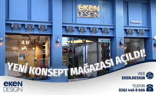 Eken Design Yeni Konsept Mağazası Açıldı!