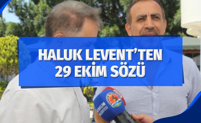 Haluk Levent'ten 29 Ekim sözü