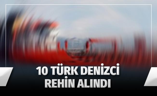 10 Türk denizci Nijerya'da rehin alındı