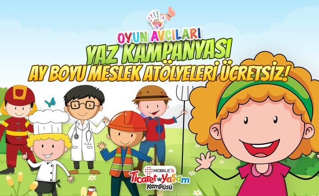 Oyun Avcıları'nda Yaz Kampanyası! Temmuz ayı boyunca Çocuk Meslek Atölyeleri ücretsiz!