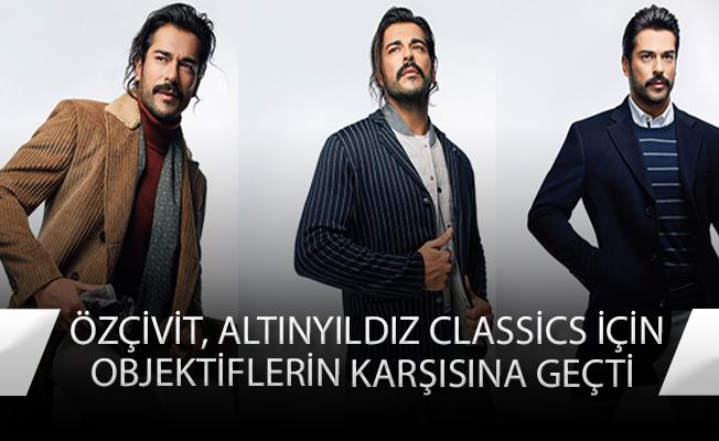 Burak Özçivit Altınyıldız Classics'in yeni sezon koleksiyonu için objektif karşısına geçti