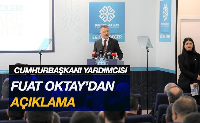 Cumhurbaşkanı Yardımcısı Fuat Oktay'dan açıklama