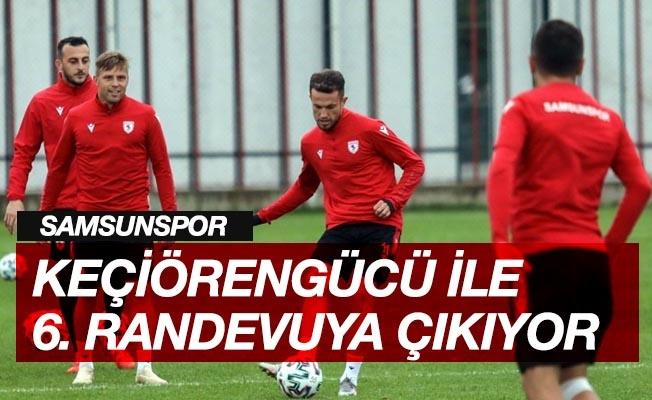 Samsunspor ile Keçiörengücü 6. randevuya çıkacaklar