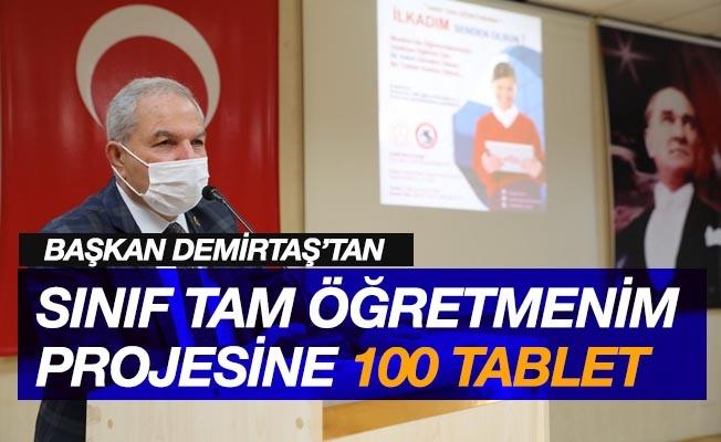 """Başkan Demirtaş, """"Sınıf tam öğretmenim"""" projesine 100 tabletle destek verdi"""