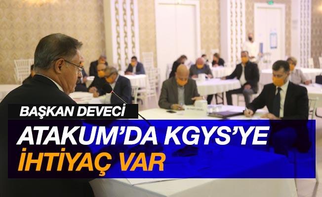 "Başkan Deveci: ""Atakum'da KGYS'ye ihtiyaç var"""