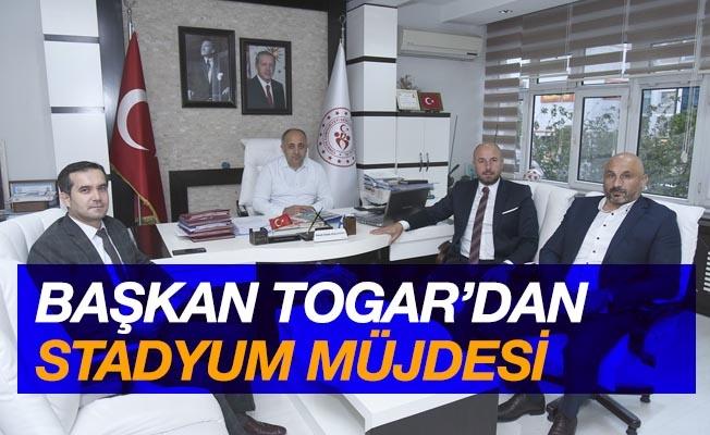 Başkan Togar'dan 'stadyum' müjdesi