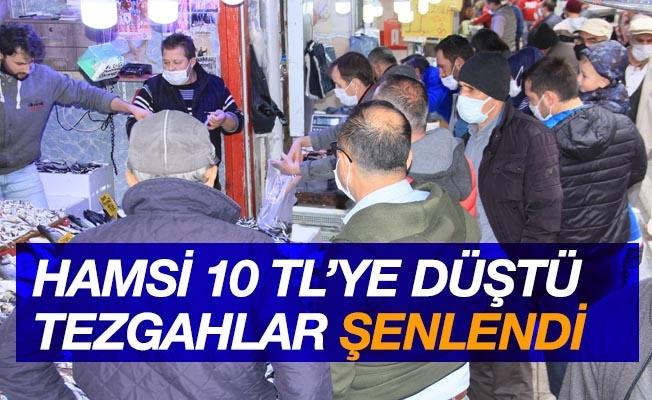 Samsun'da hamsi 10 TL'ye düştü, tezgahlar şenlendi