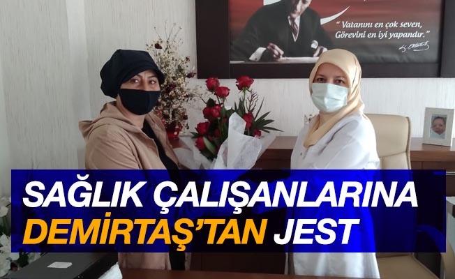Başkan Demirtaş'tan sağlık çalışanlarına jest
