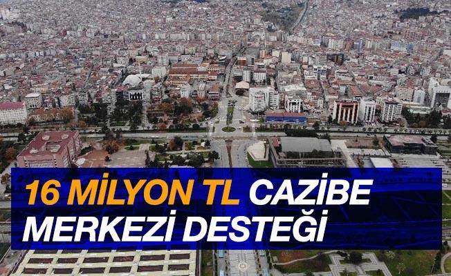 Samsun'a 16 milyon TL cazibe merkezi desteği