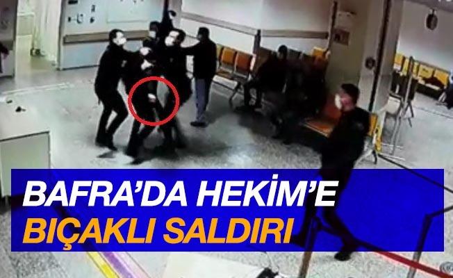 Samsun'da hekime bıçaklı saldırı
