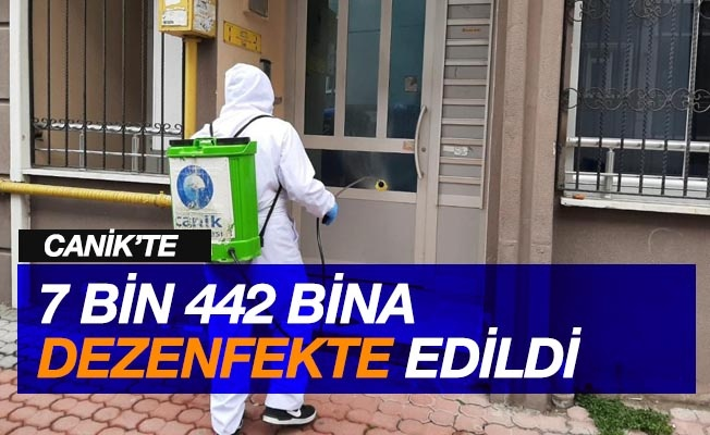 Canik'te 7 bin 442 bina dezenfekte edildi