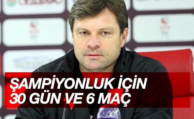 """Ertuğrul Sağlam: """"Süper Lig'e ulaşmak için 30 gün ve 6 maçımız kaldı"""""""