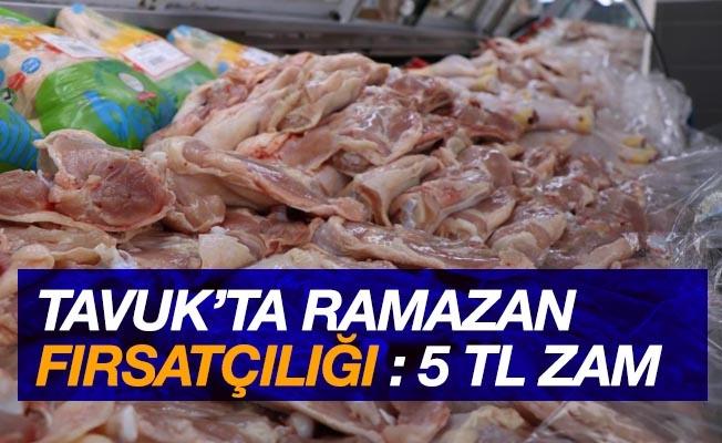 Tavukta Ramazan fırsatçılığı: 5 TL zam geldi