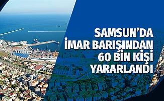 Samsun'da İmar Barışından 60 Bin Kişi Yararlandı