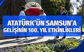 Atatürk'ün Samsun'a gelişinin 100. yılı için etkinlikler düzenlendi