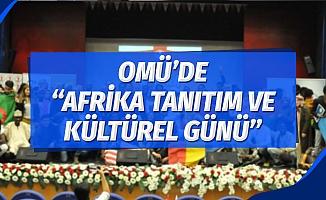 """OMÜ'de """"Afrika Tanıtım ve Kültürel Günü"""" gerçekleştirildi"""