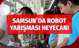 Samsun'da Robot Yarışması Heyecanı