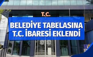 """Atakum Belediyesi tabelasına """"TC"""" ibaresi eklendi"""