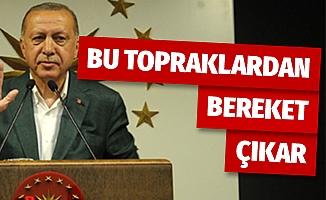 Cumhurbaşkanı Erdoğan: 'Bu topraklardan darbe çıkmaz, bereket çıkar'