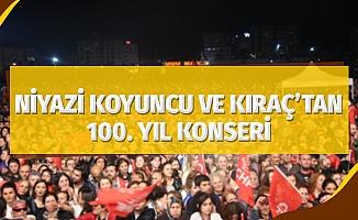 Niyazi Koyuncu ve Kıraç'tan 100. yıl konseri