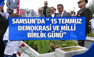 """Samsun'da """"15 Temmuz Demokrasi ve Milli Birlik Günü"""""""