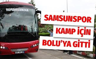 Samsunspor kamp için Bolu'ya gitti