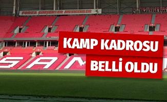Samsunspor'un kamp kadrosu belli oldu