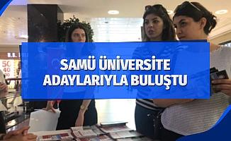 SAMÜ üniversite adaylarıyla buluştu