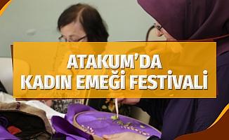 Atakum'da 'Kadın Emeği Festivali'