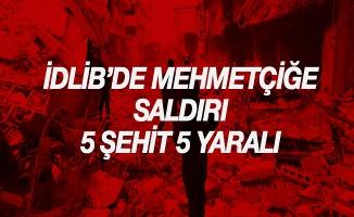 İdlib'de Mehmetçiğe saldırı: 5 şehit, 5 yaralı