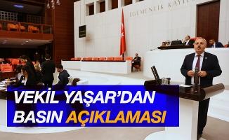 Vekil Yaşar'dan basın açıklaması