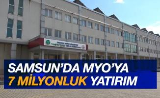 Samsun'da MYO'ya 7 milyon TL yatırım