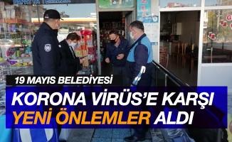 19 Mayıs Belediyesi korona virüse karşı yeni önlemler aldı