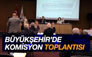 Samsun Büyükşehir Belediyesi komisyon toplantısı