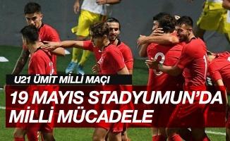 Türkiye U21 - Avusturya U21 Maçı Bu Akşam Samsun 19 Mayıs Stadyum'unda