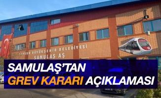 SAMULAŞ'tan 'grev kararı' açıklaması