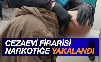 Cezaevi firarisi narkotik polisine yakalandı