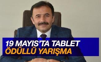 19 Mayıs'ta tablet ödüllü yarışma
