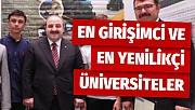 Bakan Varank, en girişimci ve yenilikçi üniversiteleri açıkladı